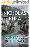 Constable in the Dale (A Constable Nick Mystery Book 5)