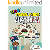 Kids' Travel Guide - Australia: The fun way to discover Australia - especially for kids