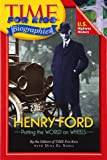 Time For Kids: Henry Ford (Time for Kids Biographies)