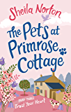 The Pets at Primrose Cottage: Part Three Trust Your Heart