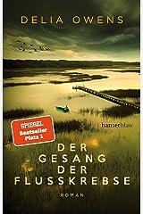 Der Gesang der Flusskrebse Hardcover