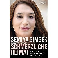 Schmerzliche Heimat: Deutschland und der Mord an meinem Vater