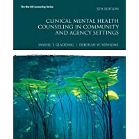 Clinical Mental Health Counseling in Community and Agency Settings (2-downloads) (Merrill Counseling)