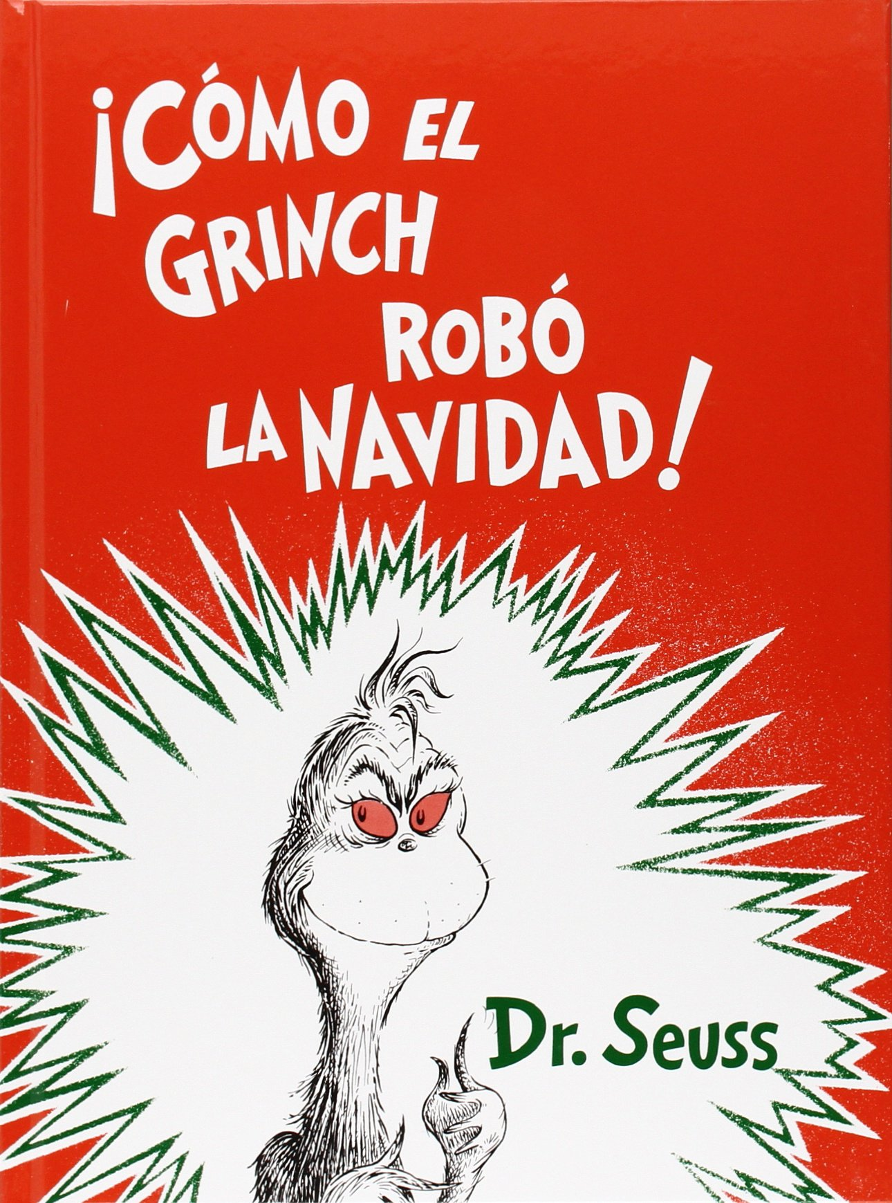 ¡ Cómo el Grinch robó la Navidad ! (Spanish Edition) by Lectorum Publications
