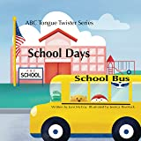 School Days (ABC Tongue Twisters Series Book 2)