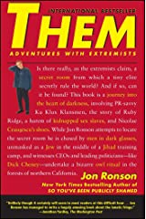 Them: Adventures with Extremists Kindle Edition
