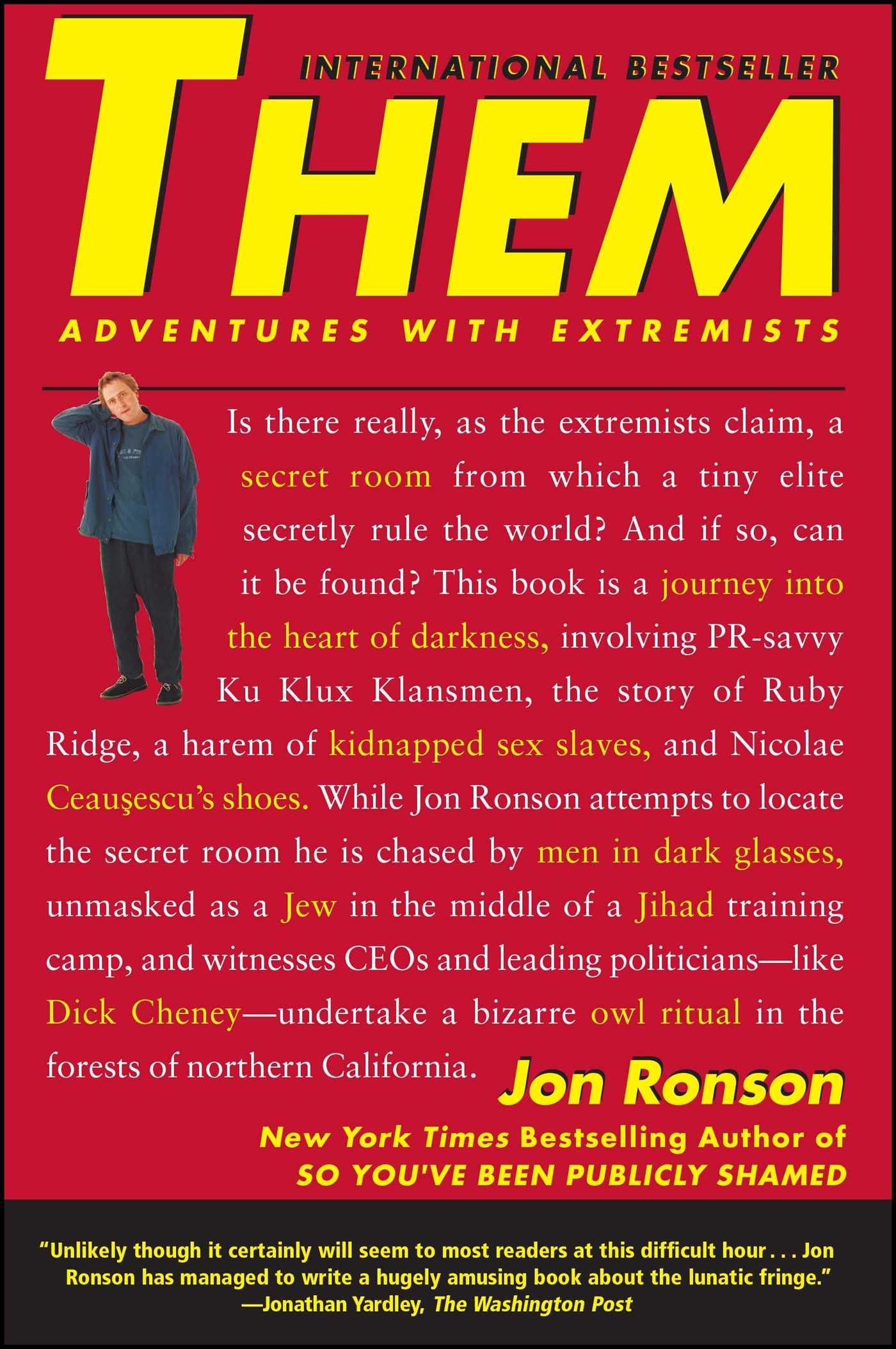 Them: Adventures with Extremists: Amazon.es: Ronson, Jon ...