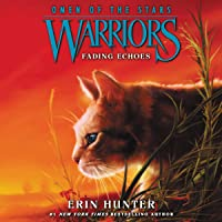 Fading Echoes: Warriors: Omen of the Stars, Book 2