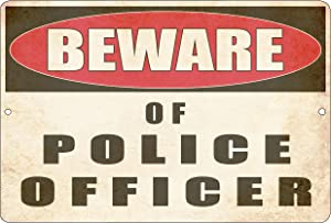 Rogue River Tactical Funny Warning Beware of Police Officer Tin Sign Wall Decor Man Cave Bar PD Department