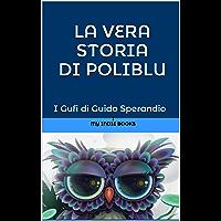 La vera storia di PoliBlu (la medusa-fatina o fatina-medusa dai grandi occhi azzurri)