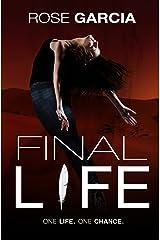 Final Life (The Final Life Series Book 1) Kindle Edition