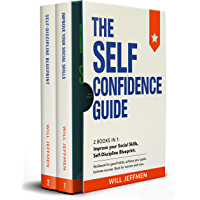 The Self Confidence Guide: This Book Includes: Improve your Social Skills, Self-Discipline Blueprint. Workbook for good habits, achieve your goals, business ... Book for women and men. (English Edition)