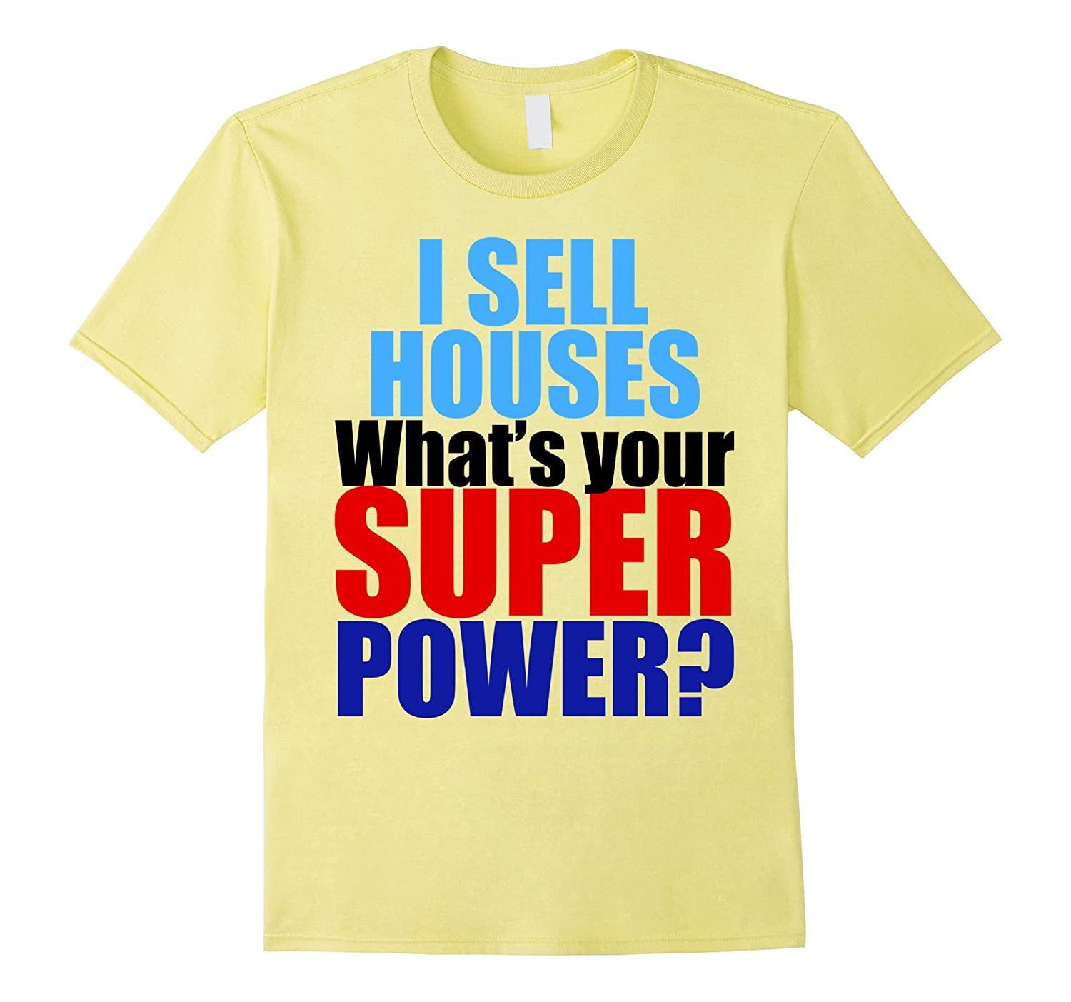 Funny Real Estate Agent T-Shirt-CD