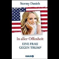 In aller Offenheit: Eine Frau gegen Trump
