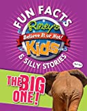 Ripley's Fun Facts & Silly Stories: THE BIG ONE!