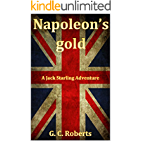 Napoleon's Gold: A Jack Starling Adventure