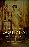 The Escapement of Blackledge: a novella (English Edition)