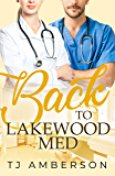 Back to Lakewood Med (The Lakewood Series Book 2)