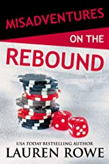 Misadventures on the Rebound (Misadventures Book 16) Kindle Edition
