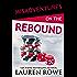Misadventures on the Rebound (Misadventures Book 16)