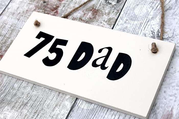 75th Birthday Gift For Dad Plaque Men Card Wooden Present