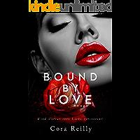 Bound By Love: Deutsche Ausgabe (Born in Blood Mafia Chroniken 6) (German Edition)