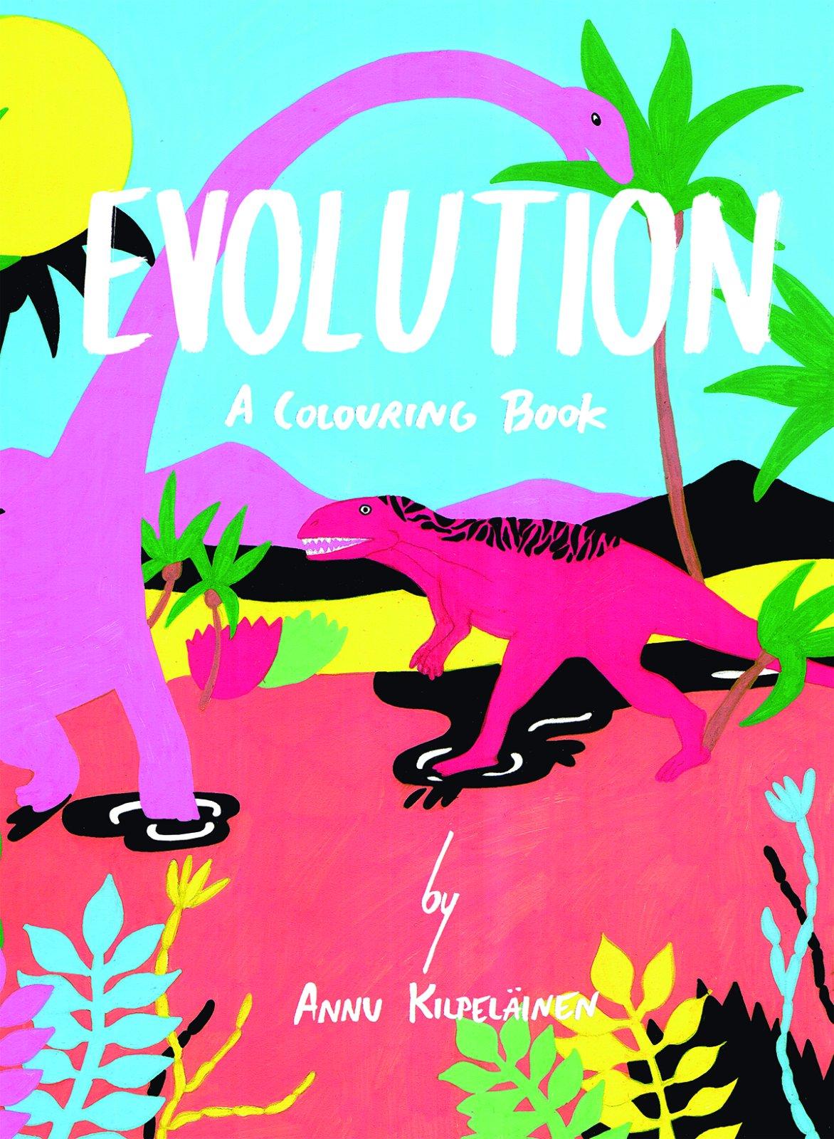 Evolution: A Colouring Book: Annu Kilpelainen: 9781908714169 ...