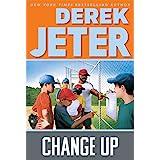 Change Up (Baseball Series Book 3)