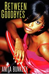 Between Goodbyes Kindle Edition