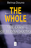 The Whole (The Laws of Beinsa Douno Book 3)