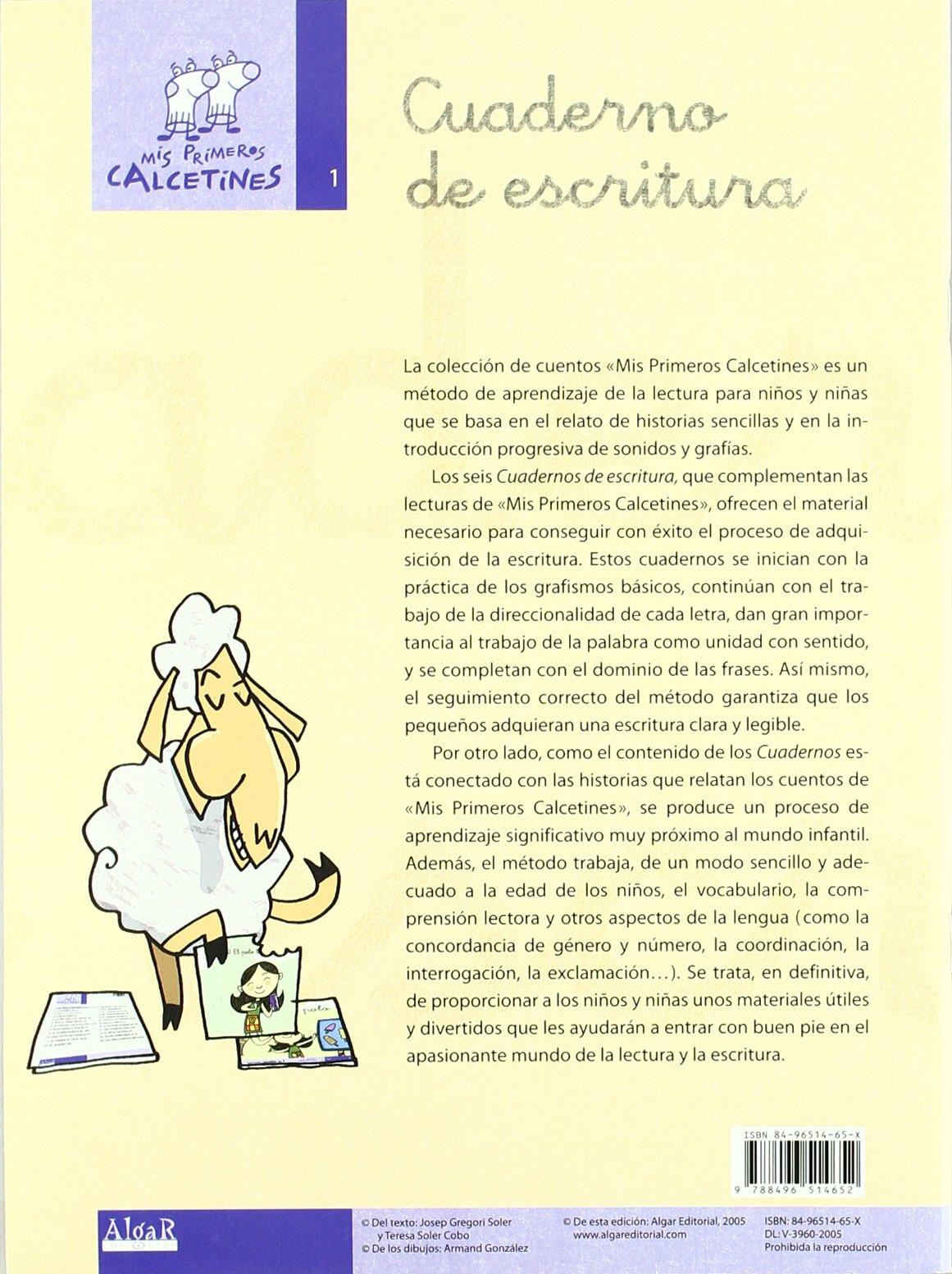Mis primeros calcetines, cuaderno de escritura 1, Educación Infantil, Educación Primaria: TERESA SOLER COBO;JOSEP GREGORI SOLER: 9788496514652: Amazon.com: ...