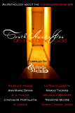 Truth Awaits You on the Other Side: An Anthology about the Consequences of Sin
