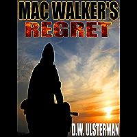 MAC WALKER'S REGRET: