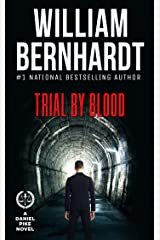 Trial by Blood (Daniel Pike Legal Thriller Series Book 3) Kindle Edition