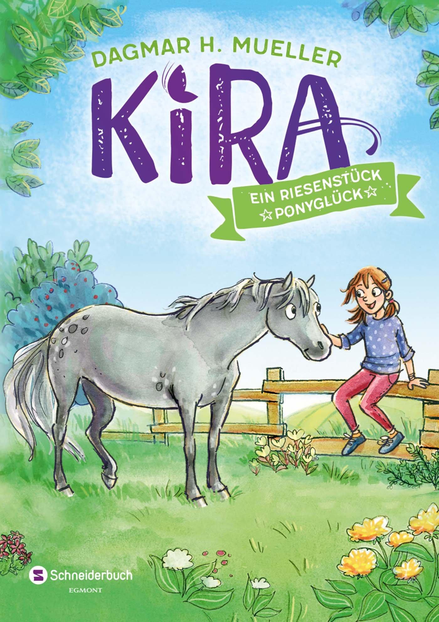 Kira, Band 01: Ein Riesenstück Ponyglück