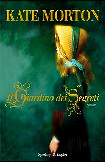 Il giardino dei segreti (Pandora) (Italian Edition)