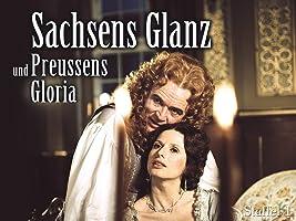 Sachsens Glanz und Preußens Gloria, 6 tlg. DDR-Historiendrama