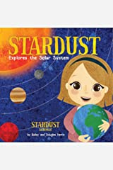 Stardust Explores the Solar System Kindle Edition