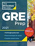 Princeton Review GRE Prep, 2021: 4 Practice Tests + Review and Techniques + Online Features: 4 Practice Tests + Review…