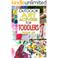Outdoor Art Activities for Toddlers
