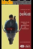 Le Chevalier: Persa e as três sementes de tâmaras (Crônicas do Le Chevalier Livro 2)