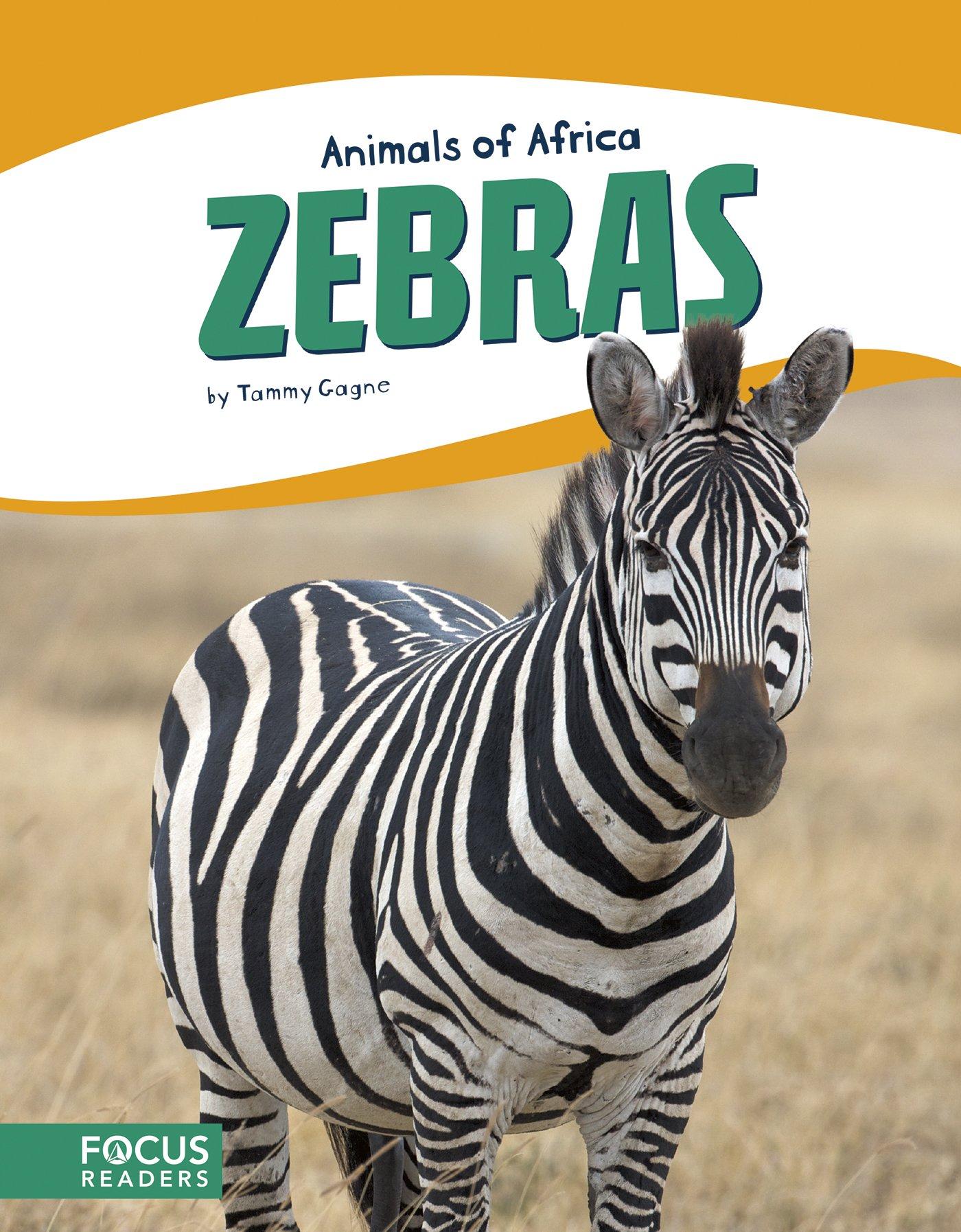 Zebras (Animals of Africa)