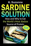 Sardine Solution: How and Why to Eat the World's