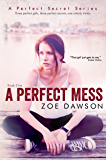 A Perfect Mess (Hope Parish Novels Book 1)