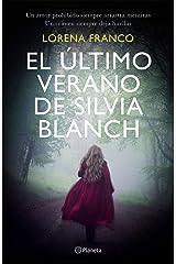 El último verano de Silvia Blanch (Spanish Edition) Kindle Edition