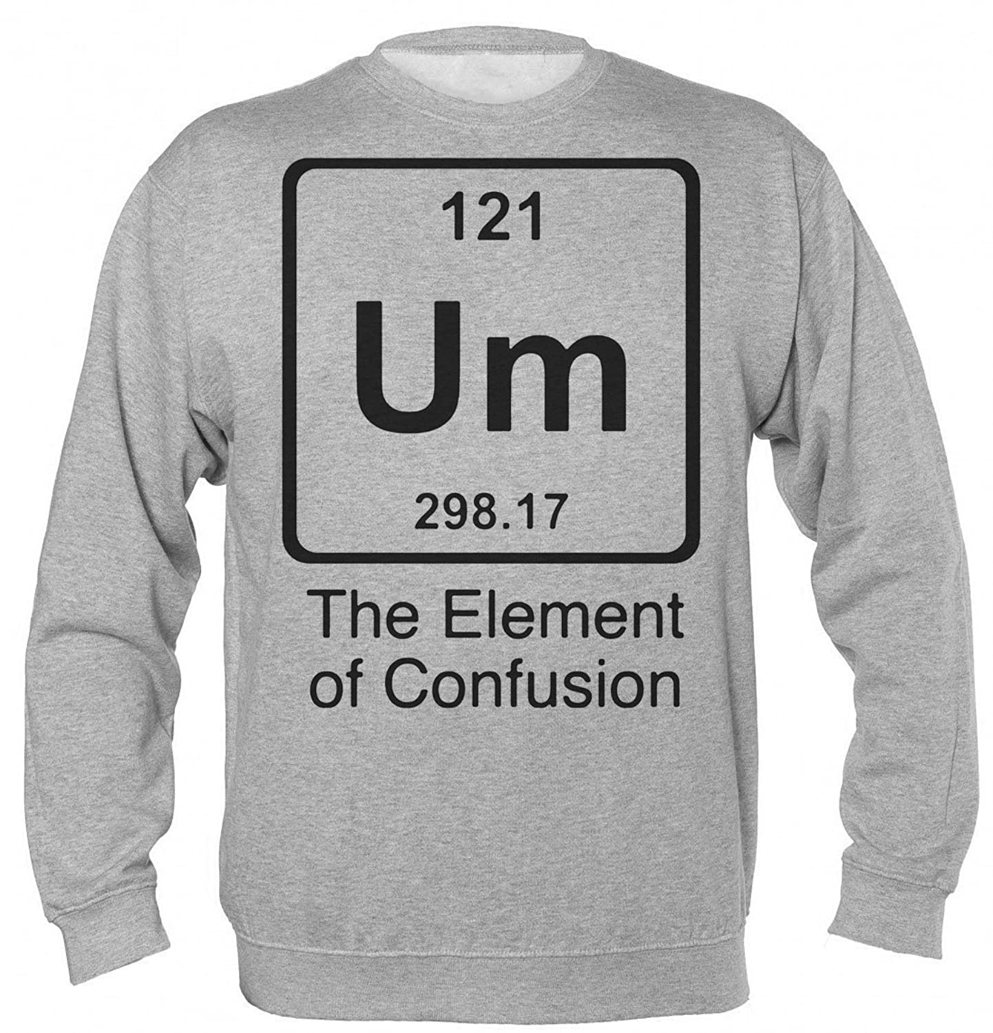 """Um"" The Element Of Confusion Unisex Sweatshirt Small"