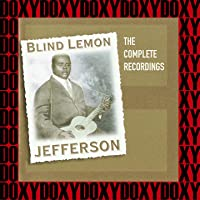 The Complete Recordings of Blind Lemon Jefferson (Hd Remastered, Restored Edition, Doxy Collection)
