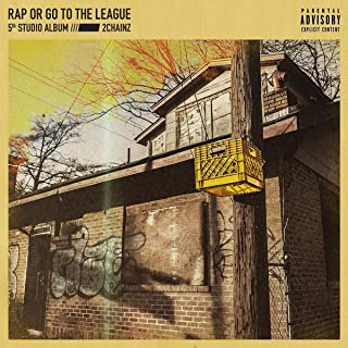 Book Cover: Rap Or Go To The League                                                                                                                                                                    Explicit Lyrics