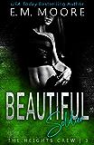 Beautiful Soldier: A Dark High School Romance (The Heights Crew Book 3)