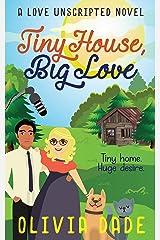 Tiny House, Big Love Kindle Edition